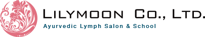 LYLYMOON CO., LTD. Ayuvedic Lymph Salon & School